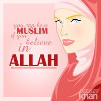 You can be a muslim if you believe in Allah by ArsalanKhanArtist