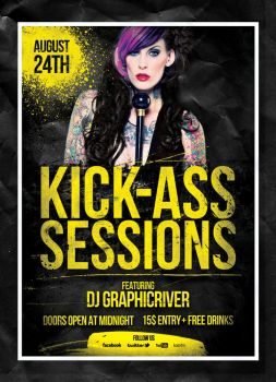 Kick-Ass Sessions Flyer by 8D3K