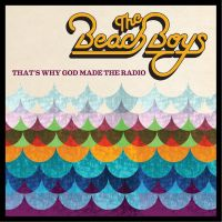 The Beach Boys - Thats Why God Made the Radio by soulnex