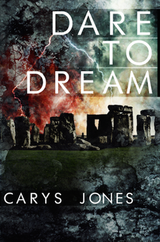 Dare to Dream by Carys Jones Cover Art by reuts