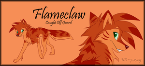 CS Flameclaw by LilGreenTraveler