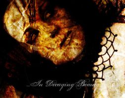 in decaying beauty by childofdoom