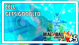 DBXenoverse #5 Cell Gets Goobled by Vendus