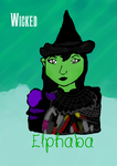 Elphaba from Wicked! by Lirio-Wolf19
