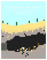 Underneath the Sands by Cheesedoctor22