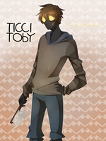 Ticci Toby by 1Day4Dreams