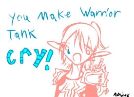 You make tank cry by ambex