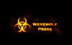 Werewolf Press - Wallpaper 3 by Varcolacu