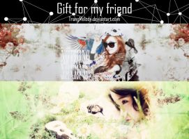 [Cover pack] Gift for my friend 131109 by TrangMelody