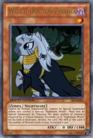 Witch Doctor Zecora (MLP): Yu-Gi-Oh! Card by PopPixieRex