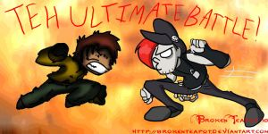 er..teh ultimate battle ? XD by BrokenTeapot