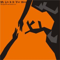 My Life Is In Your Hand by BLUEgarden