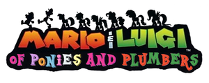 Mario and Luigi: Of Ponies and Plumbers by Ever-So-Nitro