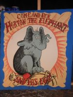 Come and See Horton the Elephant and His Egg by InsanePaintStripes