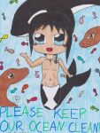 Hope For A Clean and Safe Ocean 4 Animals and You! by Kitan777