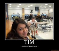 Demotivational Poster: Tim by Marchie-Monrey