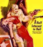 A HALF INTEREST IN HELL cover art by peterpulp
