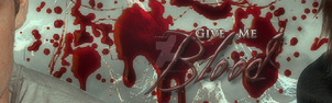 Give Me Blood story banner by wildflower4etrnty