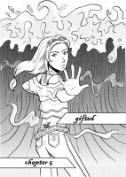 Gifted - Chapter 5 by kelinor