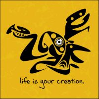 life is your creation. by ana150