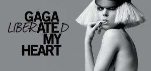 GAGA liberATEd MY HEART 1 by cezuh0425