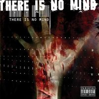 There Is No Mind by misfitmalice