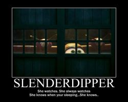SlenderDipper by Storm137