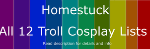 Homestuck Troll Cosplay Lists by WolfTwine