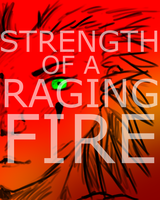 Raging Fire by Fernheart95