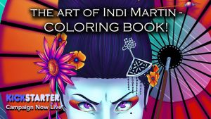 Art of Indi Martin: The Coloring Book Kickstarter! by indigowarrior