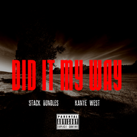 Stack Bundles - Did It My Way (ft. Kanye West) by AACovers