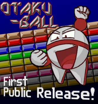 Otaku Ball: First Public Release! by Superjustinbros