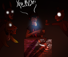 Five nights at freddies (WE COME FOR YOU MARK) by Darkstreak34