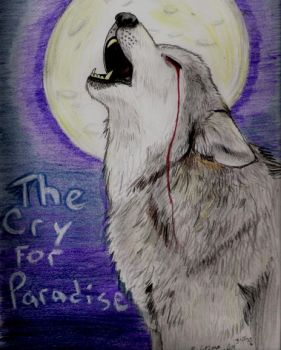 Cry for Paradise by NatsumeWolf