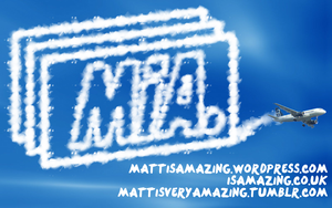 MiA Clouds Advert by MattisamazingPS