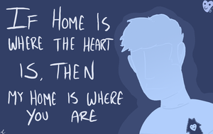 Home is Where The Heart Is by msprout
