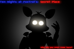 Ten Nights at Foxtrot's: Secret Place   Teaser 1 by SweetMangle103