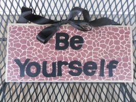 Be Yourself Quote Block by ksagag