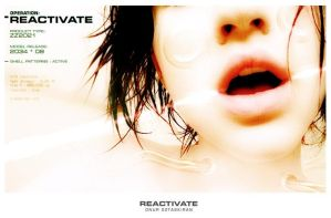 Operation: Reactivate by scottrenevejr