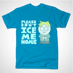 Shirt: Butters 'Please Don't Ice Me Homie' by DogartComics