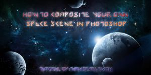 How to Composite Your Own Space Scene by MariaSemelevich