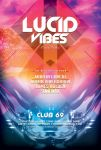 Lucid Vibes Flyer by styleWish