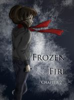 Frozen Fire: Chapter 2 by Bella-Anima