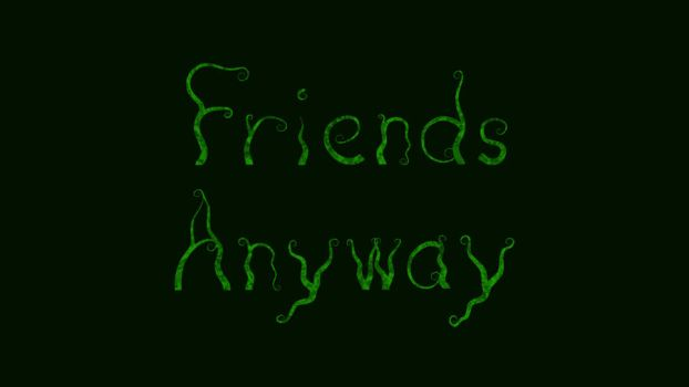 Friends Anyway Title Card Rough by groundhog22