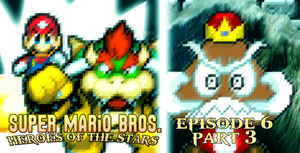 SMB Heroes of the Stars Episode 6 Part 3 by KingAsylus91