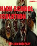 High School Isolation Chapter 1 Cover by LamePie