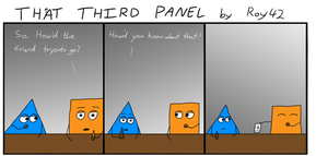 That Third Panel - More Friends #22 by Roy4242