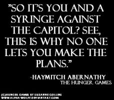 A Haymitch Quote by Alpha-Wolff