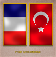 French Turkish Friendship by AY-Deezy