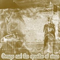 Grunge and the apostles.. by digital-amphetamine